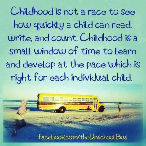 """Quote, """"Childhood is not a race...."""""""