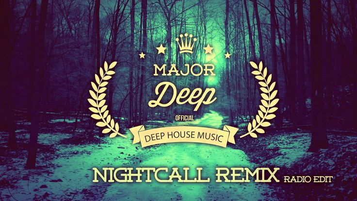 London Grammar - Nightcall (Major Deep Remix) Radio Edit version