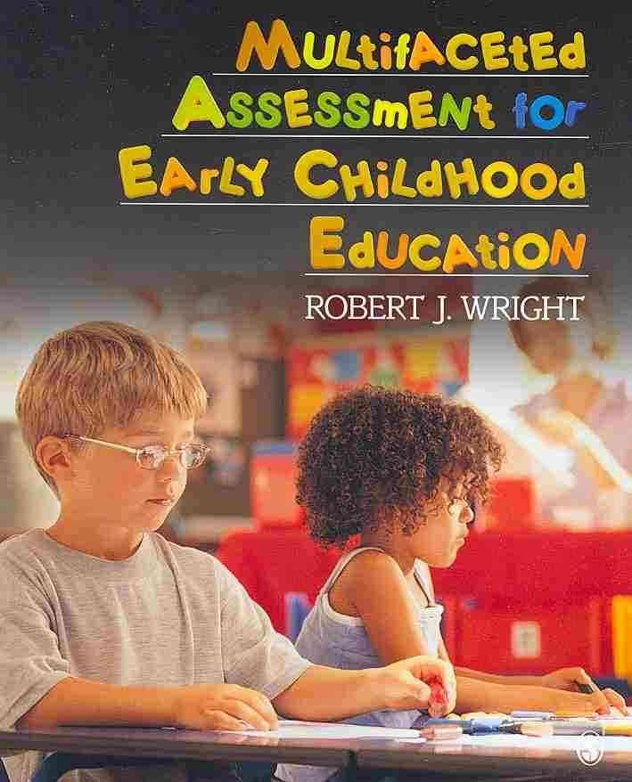 """assessments for early childhood programs William j wilson once said, """"the person who scored well on an sat will not necessarily be the best doctor or the best lawyer or the best businessman."""