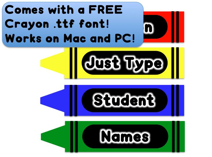 Your name on a crayon! I am SO doing this for my back to school crayon themed classroom! Share so your teacher friends can enjoy!