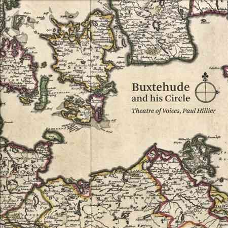 Dietrich Buxtehude - Buxtehude and His Circle