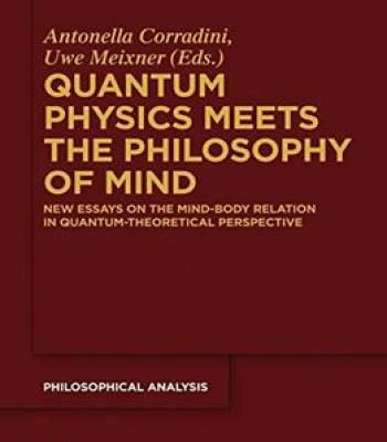 Quantum Physics Meets The Philosophy Of Mind PDF