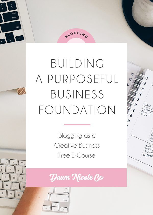 Free Blogging e-Course: Lesson Two - Building a Purposeful Business Foundation.Creating a Plan for your Business: Crafting a Mission Statement, Defining Your Niche, Setting Goals, Tracking Your Growth, and my list of Must-Have Blogging Tools. #blogging