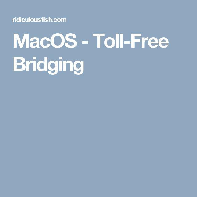 MacOS - Toll-Free Bridging