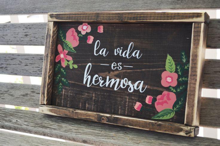 La Vida Es Hermosa-Spanish Wooden Sign by campfireshop on Etsy