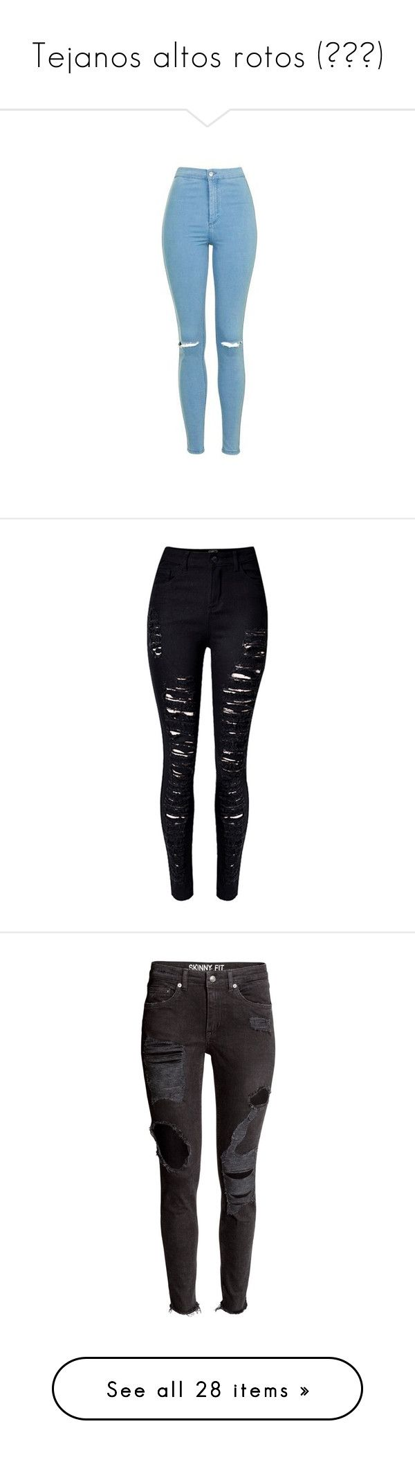 """Tejanos altos rotos (≧ω≦)"" by secretgarden-93 ❤ liked on Polyvore featuring jeans, pants, bottoms, pantalones, trousers, bleach stone, torn skinny jeans, high waisted ripped skinny jeans, high-waisted jeans and stretchy skinny jeans"