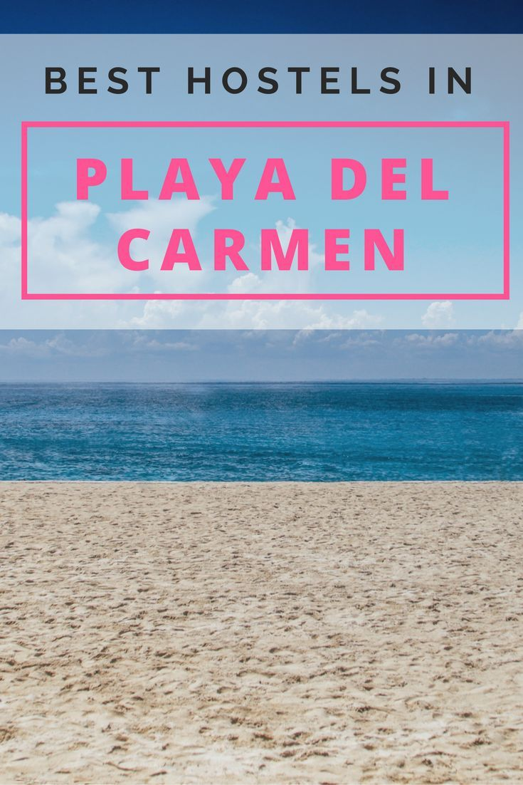 Looking for the best budget hostels in Playa del Carmen, Mexico? We've done the work for you! Click here to see where you should stay in Playa del Carmen on a budget!