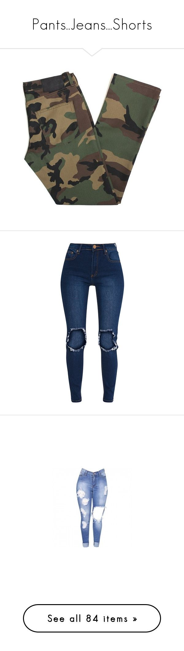"""""""Pants..Jeans...Shorts"""" by zyriajones ❤ liked on Polyvore featuring jeans, pants, bottoms, camouflage jeans, camo print jeans, camoflage jeans, brown jeans, camo jeans, slim fit ripped jeans and slim blue jeans"""