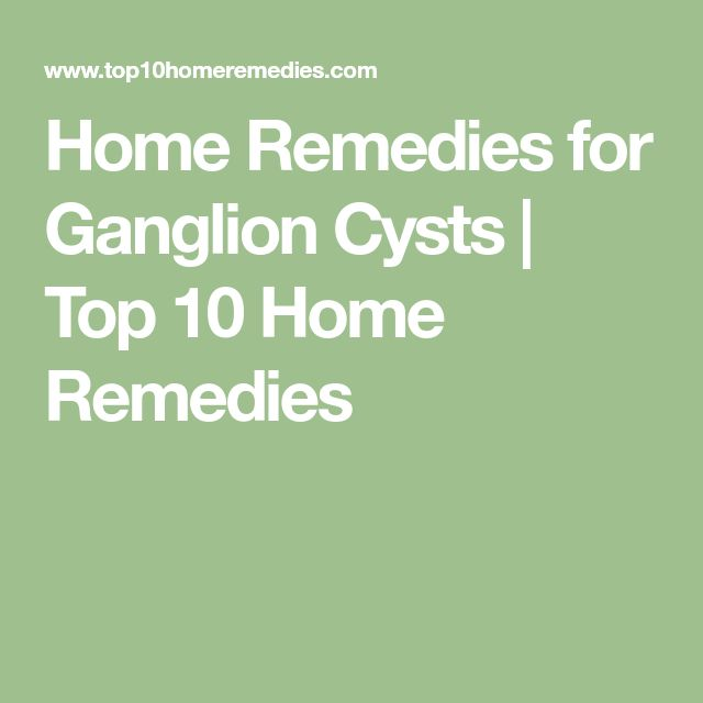 Home Remedies for Ganglion Cysts | Top 10 Home Remedies
