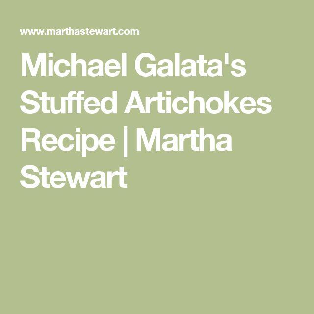 Michael Galata's Stuffed Artichokes Recipe | Martha Stewart