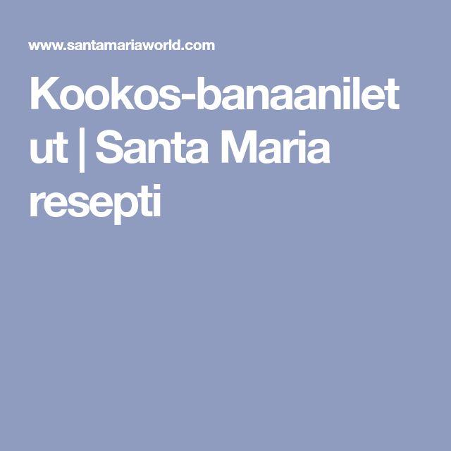 Kookos-banaaniletut | Santa Maria resepti