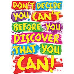 Decide You Can Poster - Classroom Motivational Posters - SmileMakers