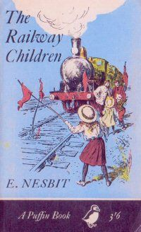 """The Railway Children - a book I have read to my children and to some of my classes. But cannot read """"Oh my Daddy, my Daddy,"""" aloud without a sob."""