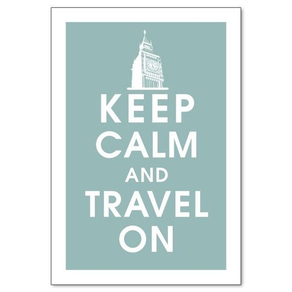 "White lettering on faded blue background: ""Keep calm and travel on."""