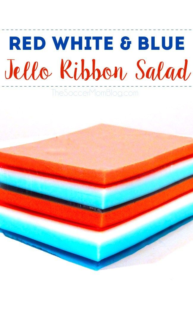 This showstopper red white & blue Jello Ribbon Salad will be the hit ...