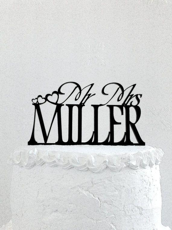 Mr and Mrs  Miller Wedding Cake Topper