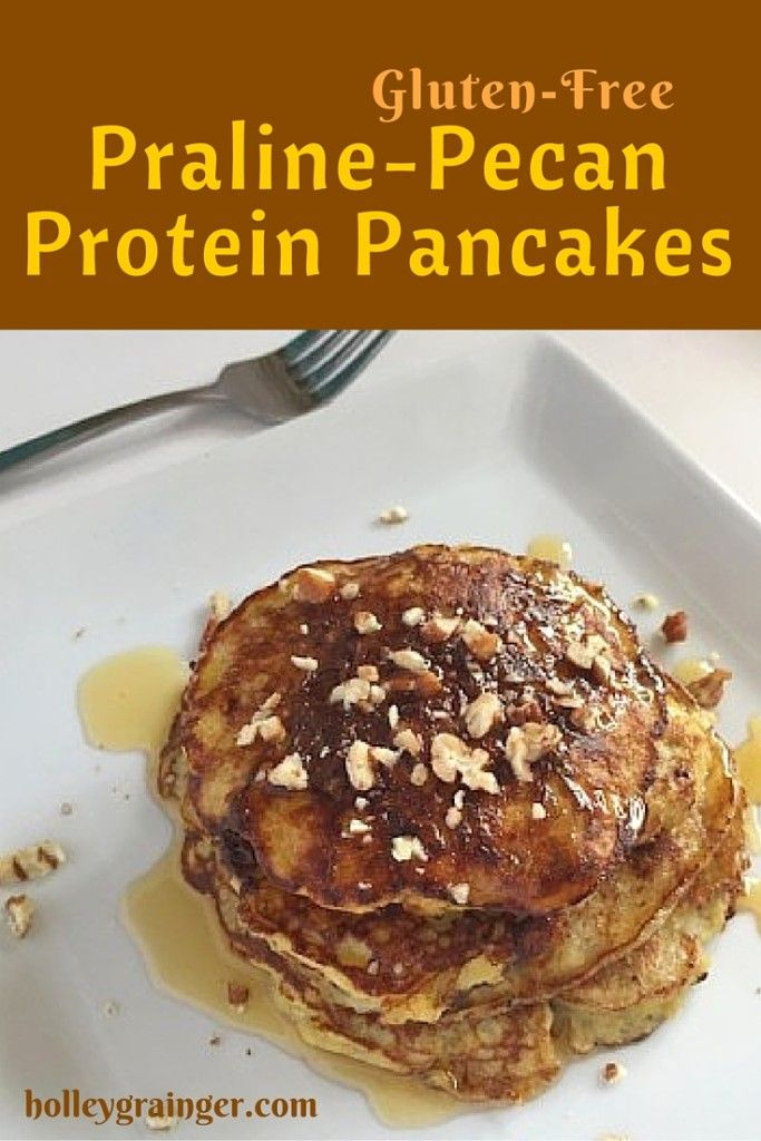 Gluten-free Praline-Pecan Protein Pancakes for a satisfying breakfast that will keep you full all morning! via Holley Grainger Nutrition