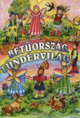Jakab Gusztávné - Betűország, tündérvilág - Olvasástanulást segítő tankönyv az általános iskolák első osztálya számára.