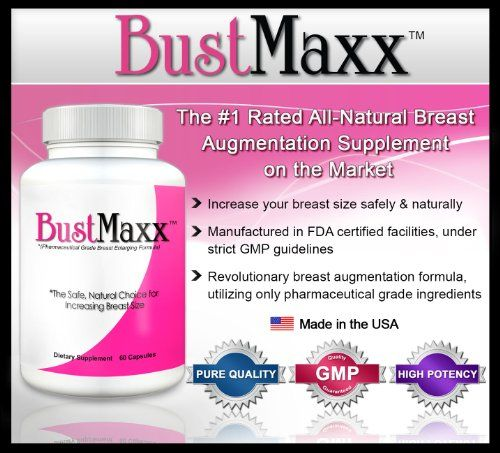 BUSTMAXX - The World's TOP RATED Breast Enlargement, Bust Enhancement Pill. Natural Female Augmentation that Works ~ GAIN UP TO 3 CUP SIZES ... List Price: $69.99 Discount: $38.04 Sale Price: $31.95