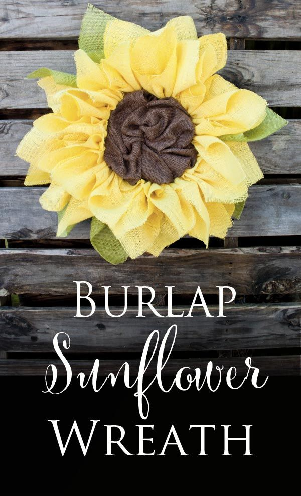 Burlap Sunflower Wreath Tutorial   How To Make This Cute Wreath For Your  Door Or Wall
