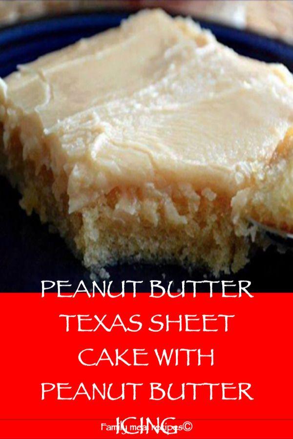 PEANUT BUTTER TEXAS SHEET CAKE MIT PEANUT BUTTER ICING – Familienessen Rezepte   – food