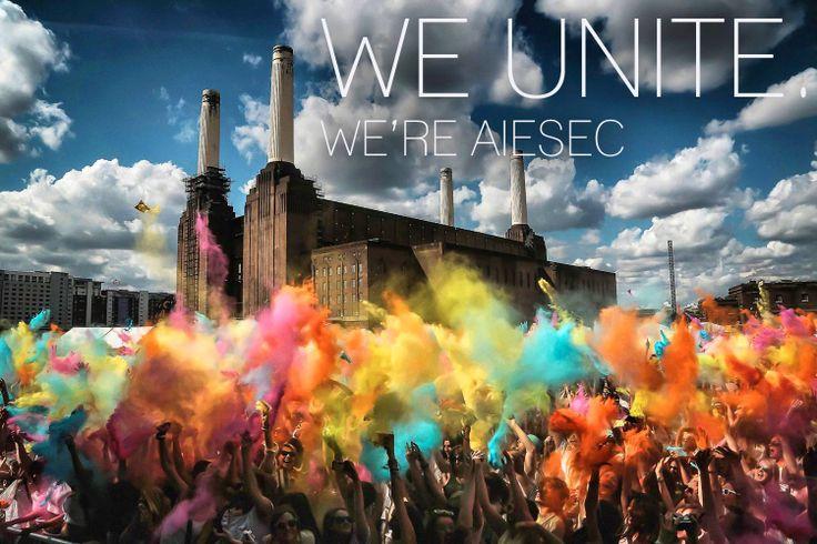 We Unite, We 're AIESEC!