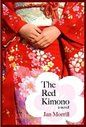 The Red Kimono: A Novel