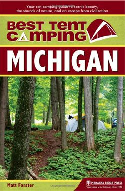 Top 5 Spots: Bassett Island in Grand Traverse Bay -Fisherman's Island State Park (near Charlevoix) -Bewabic State Park (U.P.) -Ossineke State Forest (Thunder Bay) -Pictured Rocks, 12 Mile Beach Campground