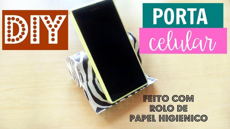 DIY: Porta Celular feito com rolo de Papel Higiênico