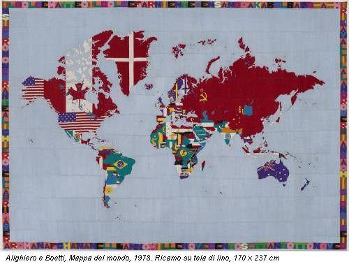 Alighiero e Boetti, Mappa del mondo, 1978. Ricamo su tela di lino, 170 x 237 cm