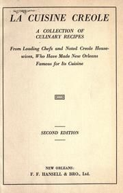 La cuisine creole : a collection of culinary recipes from leading chefs and noted Creole housewives, who have made New Orleans famous for its cuisine : Hearn, Lafcadio, 1850-1904 : Free Download & Streaming : Internet Archive