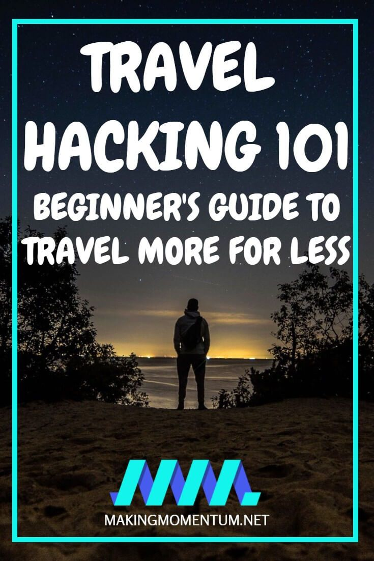 Travel Hacking 101 - Beginners Guide To Travel More For Less | best