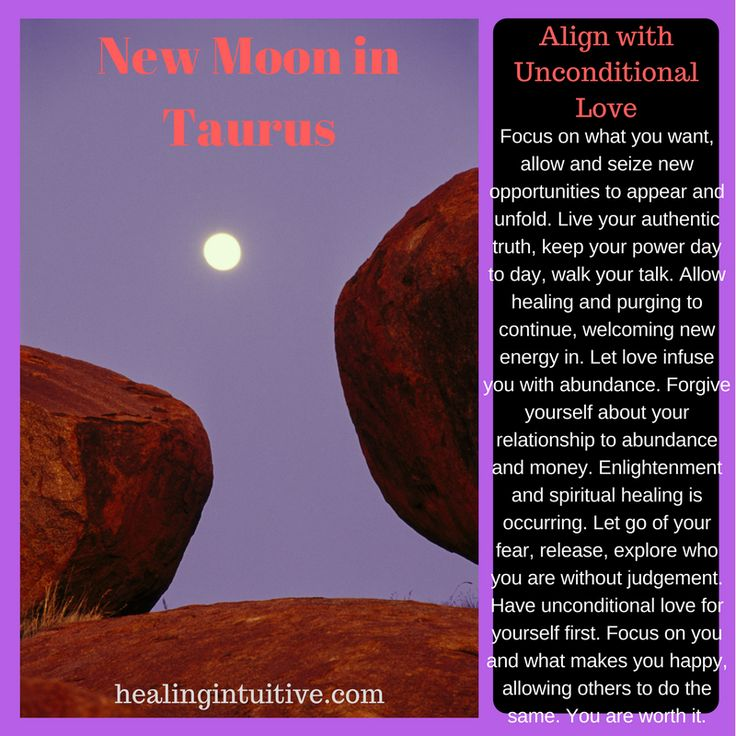 Here are your daily Healing Intuitive messages! Healing unconditional love with the new moon in Taurus? Yes! See healingintuitive.com for more.