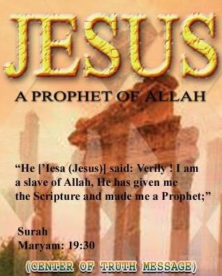 No God but Allah. Jesus is a Prophet.