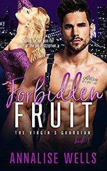Free: Forbidden Fruit - https://www.justkindlebooks.com/free-forbidden-fruit/