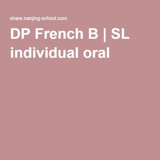 DP French B   SL individual oral