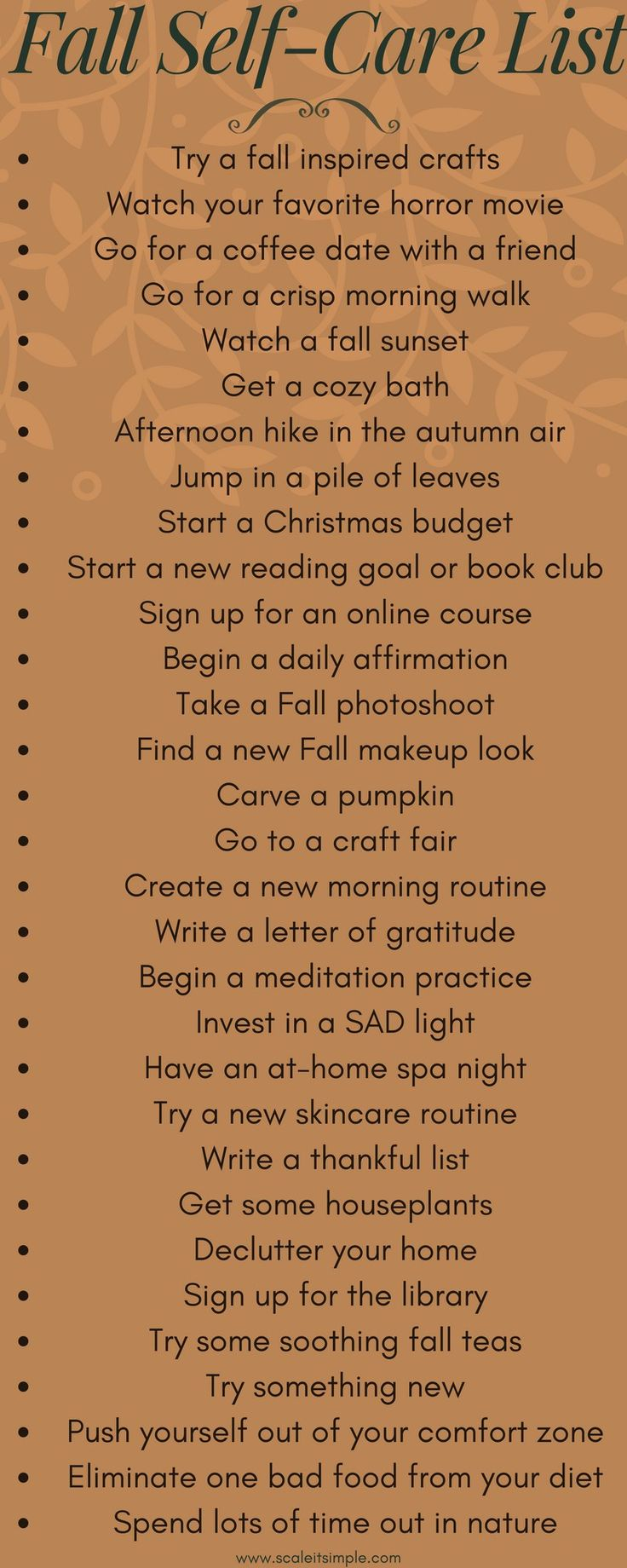 The perfect self-care list for the fall season. Don't forget to take some time for yourself and practice self-care, use this list to help motivate you.