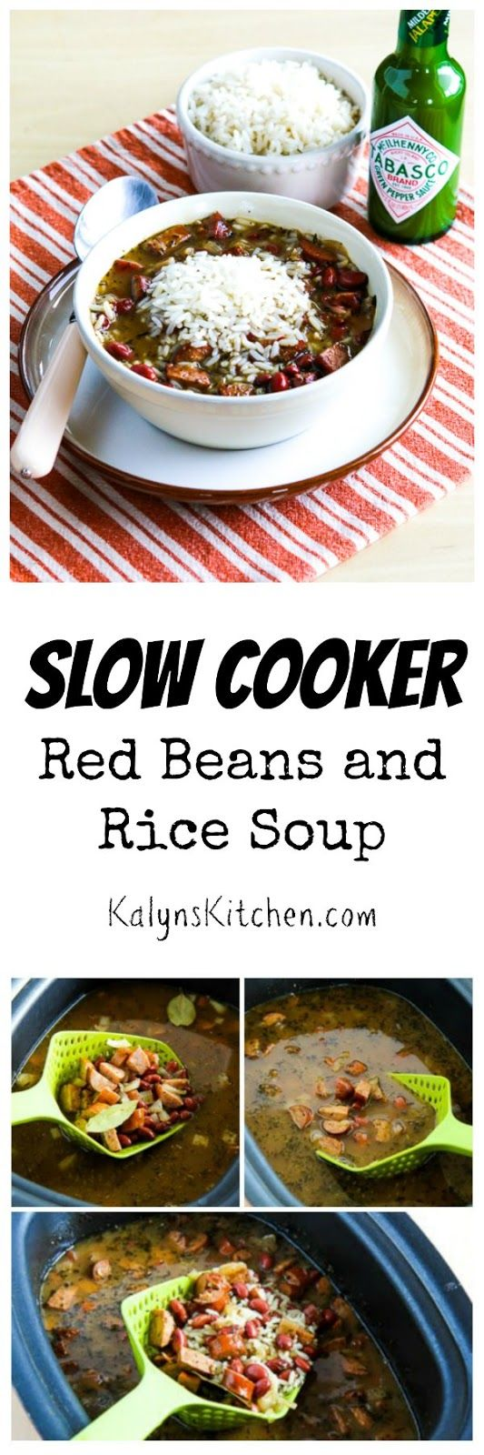 Slow Cooker Red Beans and Rice Soup is one of my favorite slow cooker soups! This uses healthy chicken Andouille sausage and it's just spicy enough to be interesting.  (Gluten-Free, Can Freeze) [from KalynsKitchen.com]