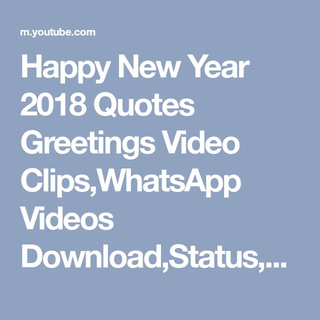 Happy New Year 2018 Quotes Greetings Video Clips,WhatsApp Videos Download,Status,sms#02 - YouTube