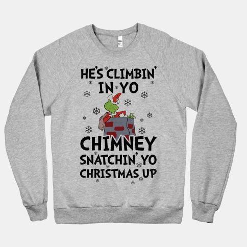 He's Climbin' In Yo Chimney | HUMAN | T-Shirts, Tanks, Sweatshirts and Hoodies
