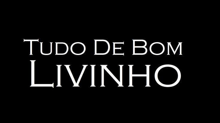 MC Livinho - Tudo De Bom (COM LETRA/LEGENDADO)