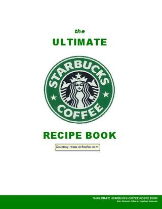 Starbucks Recipes, a staple of the 'traditional' American cuisine ;)