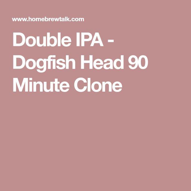 Double IPA - Dogfish Head 90 Minute Clone
