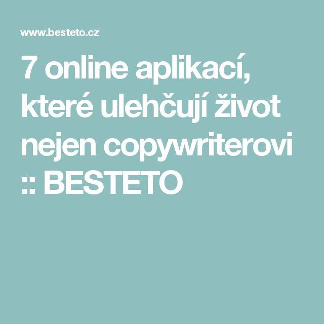 7 online aplikací, které ulehčují život nejen copywriterovi :: BESTETO