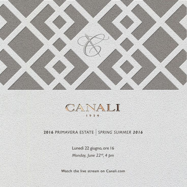 TODAY ON CANALI.COM Tune in to the live stream of our SS16 collection 4:00 p.m. CET #MFWSS16 #CanaliSS16 #MFW