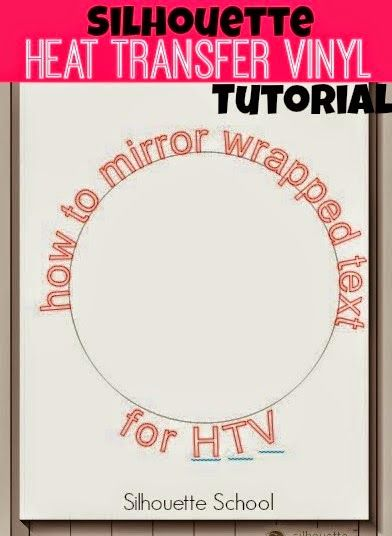 How to Mirror Wrapped Text (for HTV) in Silhouette Studio ~ Silhouette School