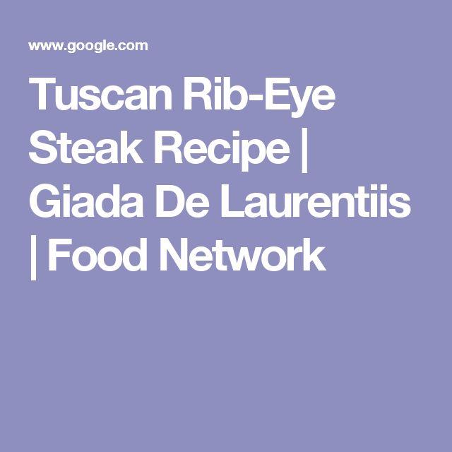 Tuscan Rib-Eye Steak Recipe | Giada De Laurentiis | Food Network