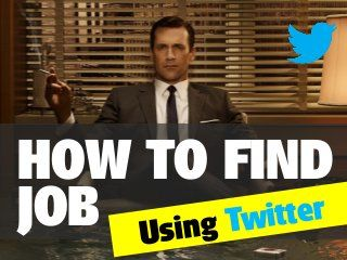 How to find job using Twitter