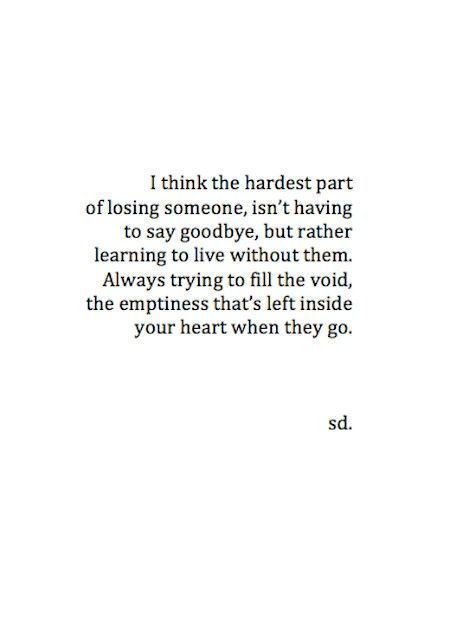And I realized that I was in love with the feel of your existence, but it was still hard to let you go