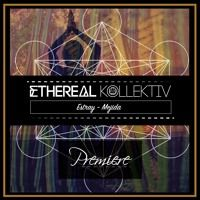 Premiere | Estray - Mejida (Original Mix) [Lump Records] by Ethereal Kollektiv on SoundCloud